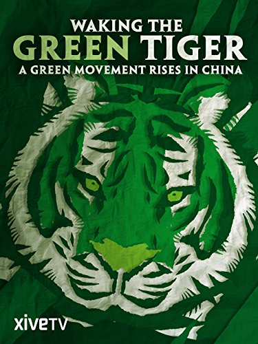 Waking the Green Tiger: A Green Movement Rises in China