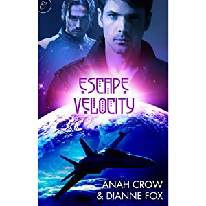 Escape Velocity | [Anah Crowe, Dianne Fox]