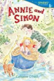 Annie and Simon (Candlewick Sparks)