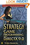 Strategy Game Programming with DirectX 9