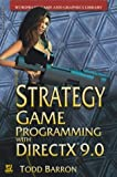 Strategy Game Programming With Directx 9.0 (Wordware Game and Graphics Library)