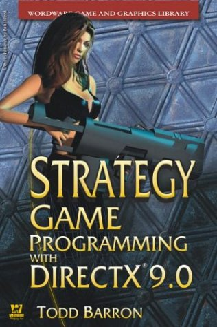 Strategy Game Programming With Directx 9.0 2003