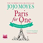 Paris for One and Other Stories | Jojo Moyes
