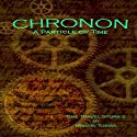 Chronon: A Particle of Time