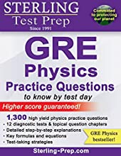 Sterling Test Prep GRE Physics Practice Questions High Yield GRE Physics Questions with Detailed Exp
