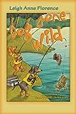 Woody, the Kentucky Wiener: Dog Gone Wild