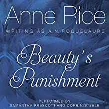 Beauty's Punishment Audiobook by Anne Rice Narrated by Samantha Prescott, Corbin Steele