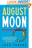 August Moon (Murder-by-Month Mysteries, No. 4)