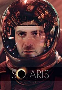 Solaris (2002) Science Fiction * George Clooney