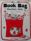 The Book Bag in Martha's Attic (Activities Book K-3)