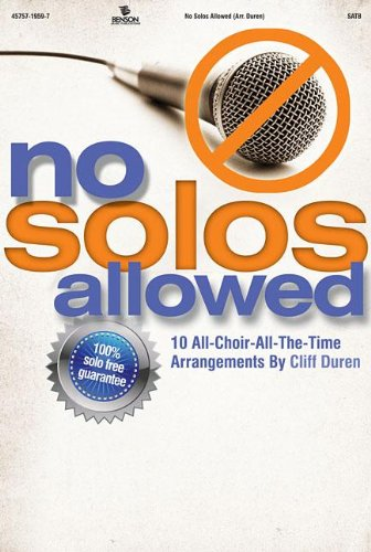 no-solos-allowed-10-all-choir-all-the-time-arrangements