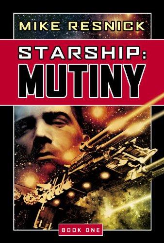 Mutiny: Mutiny Bk. 1 (Starship)