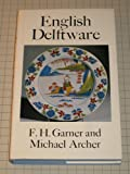 img - for English Delftware (Monographs on Pottery & Porcelain) book / textbook / text book