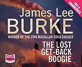 James Lee Burke The Lost Get-Back Boogie
