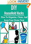 DIY HouseHold Hacks: How to Organize,...