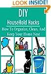 DIY HouseHold Hacks: How to Organize,...
