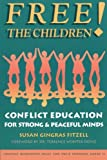 img - for Free the Children: Conflict Education for Strong Peaceful Minds book / textbook / text book