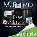 Das Kuckucksei (Kate Brannigan 5) Audiobook by Val McDermid Narrated by Tanja Geke