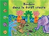 echange, troc Cyril Hahn - Boubou dans la forêt cracra