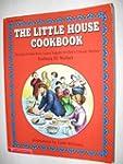 Little House Cookbook: Frontier Foods...