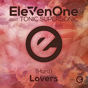 (Hard) Lovers Feat. Tonic Supersonic[Original Mix]