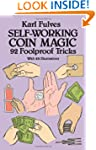 Self-working Coin Magic: 92 Foolproof...