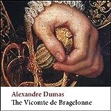 The Vicomte de Bragelonne: Ten Years After