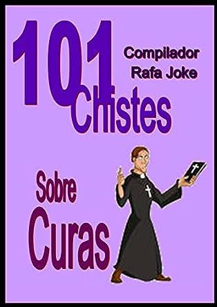 101 Chistes Sobre Curas. En español | Sacerdotes