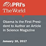Obama Is the First President to Author an Article in Science Magazine | Carolyn Beeler