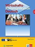Wirtschaftskommunikation Deutsch - Neubearbeitung: Lehrbuch