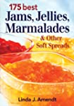 175 Best Jams, Jellies, Marmalades an...