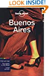 Lonely Planet Buenos Aires 7th Ed.: 7...