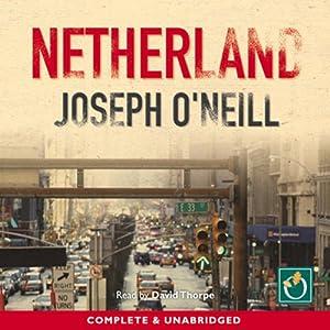 Netherland | [Joseph O' Neill]