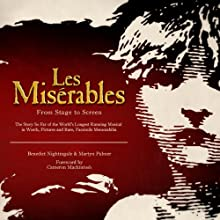 Les Miserables - from Stage to Screen Performance Auteur(s) : Benedict Nightingale, Martyn Palmer Narrateur(s) : Peter Polycarpou