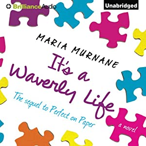 It's a Waverly Life | [Maria Murnane]