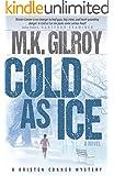 Cold As Ice: Novel (A Kristen Conner Mystery Book 3)