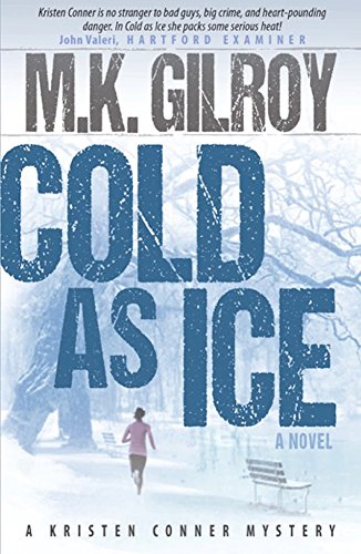 Cold As Ice: Novel (A Kristen Conner Mystery Book 3) (Cold As Ice Book compare prices)