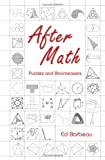 img - for After Math: Puzzles and Brainteasers : Puzzles and Brainteasers book / textbook / text book