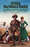 Flashman and the Redskins (0006178014) by Fraser, George Macdonald