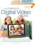 The Complete Digital Video Guide: A S...