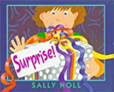 Surprise! (068815171X) by Sally Noll