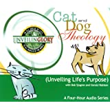 Cat and Dog Theology (Unveiling Life's Purpose)