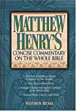 Matthew Henry's: Commentary On The Whole Bible Super Value Edition (0785212477) by Henry, Matthew