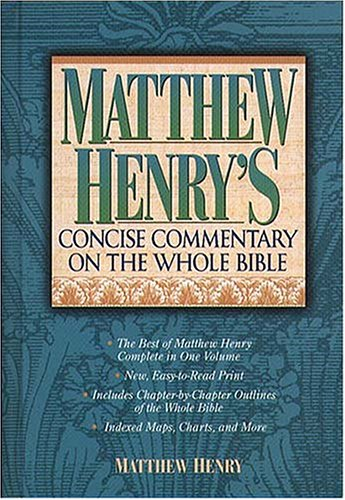 Matthew Henry's  Commentary On The Whole Bible Super Value Edition, Matthew Henry