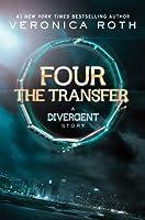 Four: The Transfer (Kindle Single)