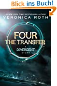 Four: The Transfer (Kindle Single) (Divergent Series Book 1) (English Edition)