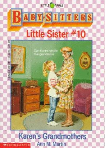 Karen's Grandmothers (Baby-Sitters Little Sister, No. 10), Ann Matthews Martin
