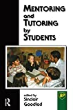 img - for Mentoring and Tutoring by Students book / textbook / text book