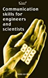 Communication Skills for Engineers and Scientists   - IChemE