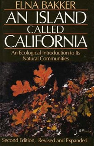 An Island Called California: An Ecological Introduction...